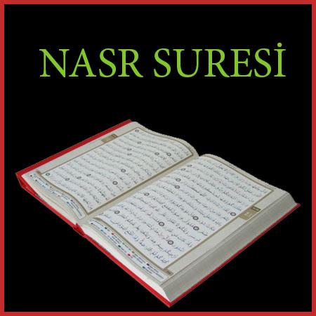 Nasr Suresi Türkçe ve Arapça okunuşu (meali)