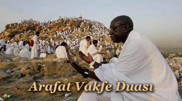 Arafat Vakfe Duası