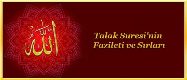 Talak Suresi'nin Fazileti ve Sırları