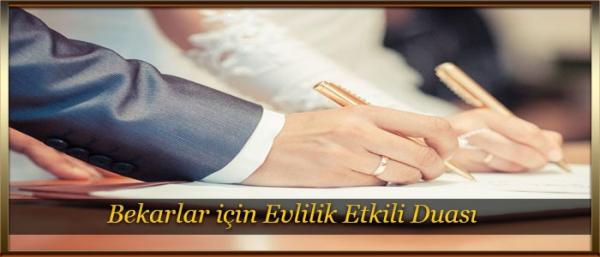 Bekarlar için Evlilik Etkili Duası