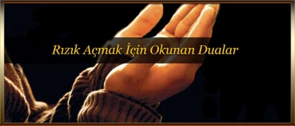 Rızık Açmak İçin Okunan Dualar