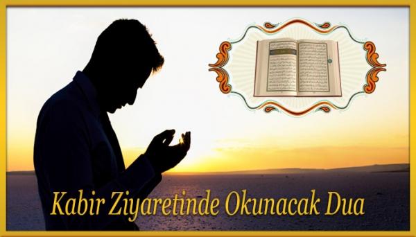 Kabir Ziyaretinde Okunacak Dua