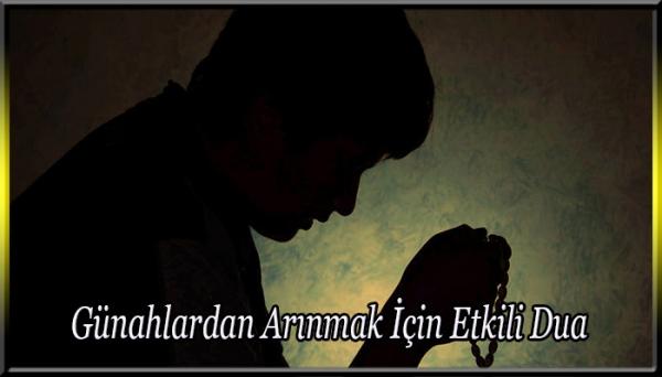 Günahlardan Arınmak İçin Etkili Dua