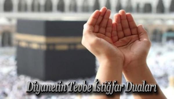 Diyanetin Tevbe İstiğfar Duaları