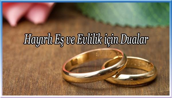 Hayırlı Eş ve Evlilik için Dualar