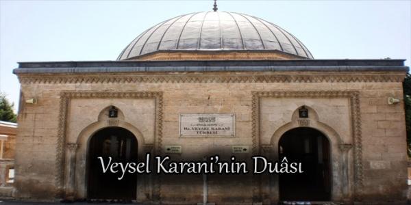 Veysel Karani'nin Duâsı
