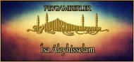 İsa Aleyhisselam (Peygamberlerin hayatları)