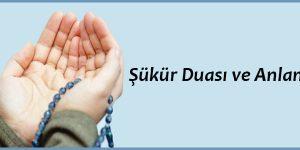 Şükür Duası ve AnlamıŞükür Duası ve Anlamı