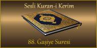 88. Ğaşiye Suresi, Fatih ÇOLLAK (sesli dinle takip ederek oku)