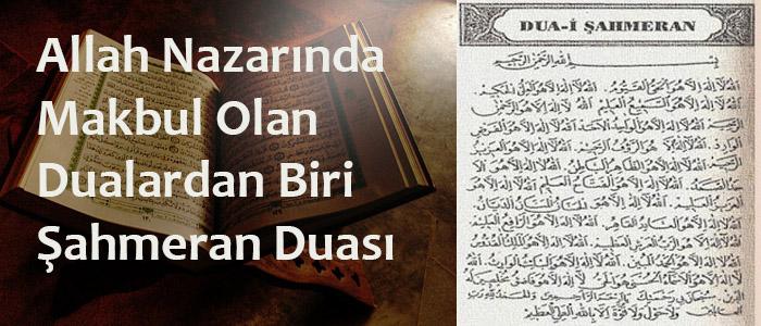 Allah nazarında makbul olan dualardan biri Şahmeran Duası
