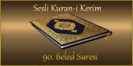 90. Beled Suresi, Fatih ÇOLLAK (sesli dinle takip ederek oku)