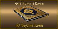 98. Beyyine Suresi, Fatih ÇOLLAK (sesli dinle takip ederek oku)