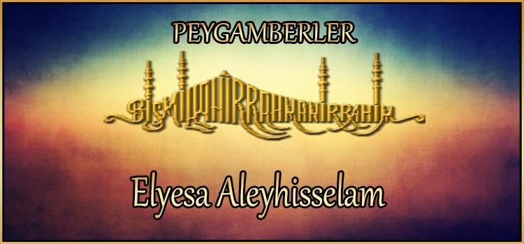 Elyesa Aleyhisselam