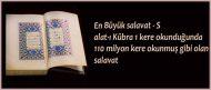 En Büyük salavat – Salat-ı Kübra 1 kere okunduğunda 110 milyon kere okunmuş gibi olan salavat