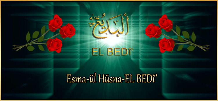 Esma-ül Hüsna-EL BEDî'