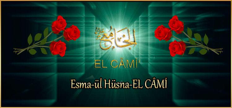 Esma-ül Hüsna-EL CÂMİ