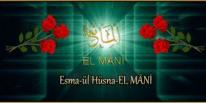 Esma-ül Hüsna-EL MÂNİ