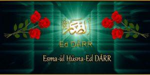 Esma-ül Hüsna-Ed DÂRR