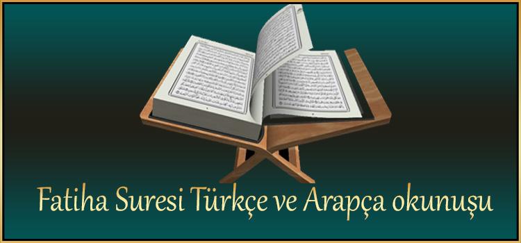 Fatiha Suresi Türkçe ve Arapça okunuşu