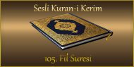 105. Fil Suresi, Fatih ÇOLLAK (sesli dinle takip ederek oku)