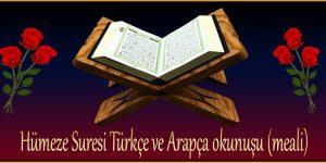 Hümeze Suresi Türkçe ve Arapça okunuşu (meali)
