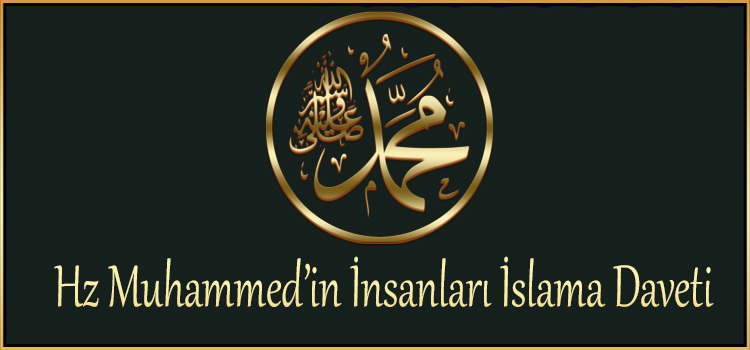 Hz Muhammed'in İnsanları İslama Daveti