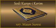 107. Maun Suresi, Fatih ÇOLLAK (sesli dinle takip ederek oku)