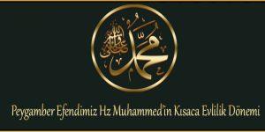 Peygamber Efendimiz Hz Muhammed'in Kısaca Evlilik Dönemi