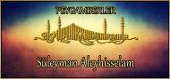 Süleyman Aleyhisselam (Peygamberlerin hayatları)