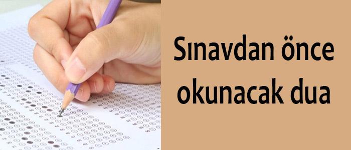 Sınavdan önce okunacak dua