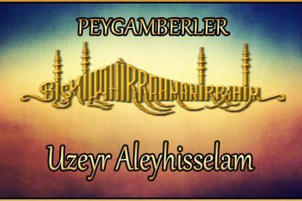Uzeyr Aleyhisselam