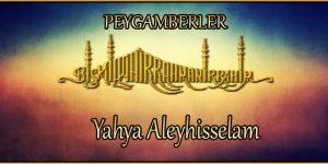 Yahya Aleyhisselam