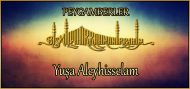 Yuşa Aleyhisselam (Peygamberlerin hayatları)