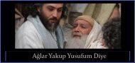 Ağlar Yakup Yusufum Diye (sesli ilahi dinle)
