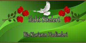 Biz Kur'anın Hadimleri