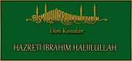 HAZRETİ İBRAHİM HALİİLULLAH (islami kissalar)