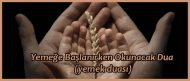 Yemeğe Başlanırken Okunacak Dua (yemek duası)