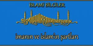 imanın ve islam'ın şartları
