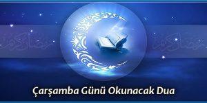 Çarşamba Günü Okunacak Dua