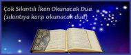 Çok Sıkıntılı İken Okunacak Dua (sıkıntıya karşı okunacak dua)