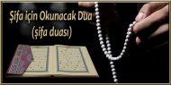 Şifa için Okunacak Dua (şifa duası)