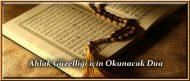 Ahlak Güzelliği için Okunacak Dua