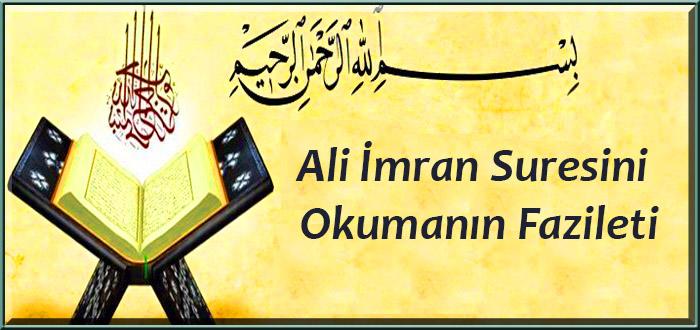 Ali İmran Suresini Okumanın Fazileti