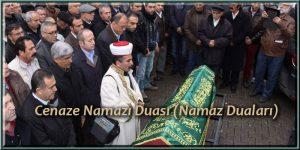 Cenaze Namazı Duası (Namaz Duaları)