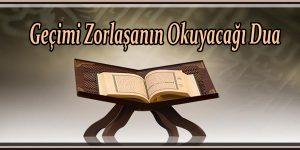 Geçimi Zorlaşanın Okuyacağı Dua