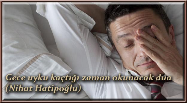 Gece-uyku-kaçtığı-zaman-okunacak-duaNihat-Hatipoğlu
