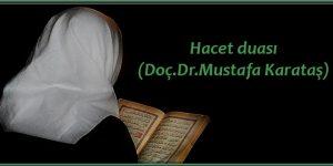 Hacet duası(Doç.Dr.Mustafa Karataş)