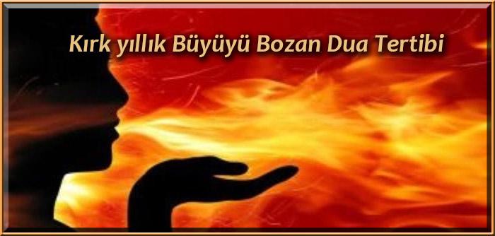 Kırk yıllık Büyüyü Bozan Dua Tertibi