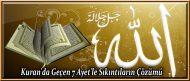 Kuran'da Geçen 7 Ayet'le Sıkıntıların Çözümü