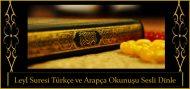 Leyl Suresi Türkçe ve Arapça Okunuşu Sesli Dinle